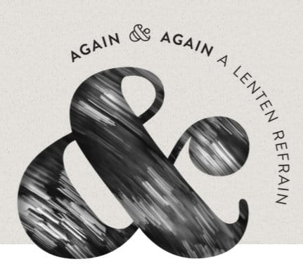Again & Again Lent logo